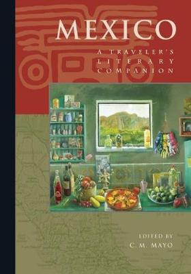 Mexico: A Traveler's Literary Companion