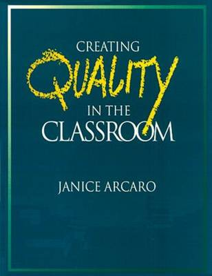 Creating Quality in the Classroom