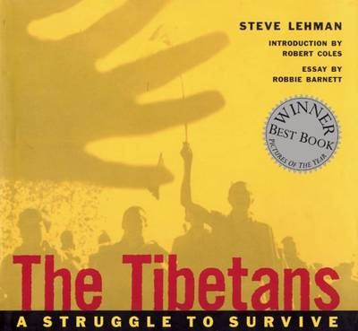 The Tibetans: A Struggle to Survive