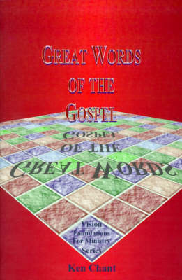 Great Words of the Gospel: Studies in the Major Themes of Salvation
