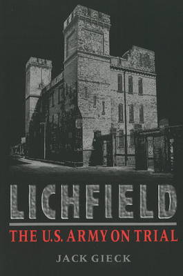 Lichfield: The U.S. Army on Trial