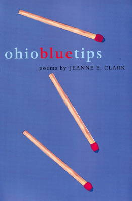 Ohio Blue Tips: Poems