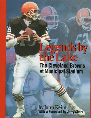 Legends by the Lake: The Cleveland Browns at Municipal Stadium