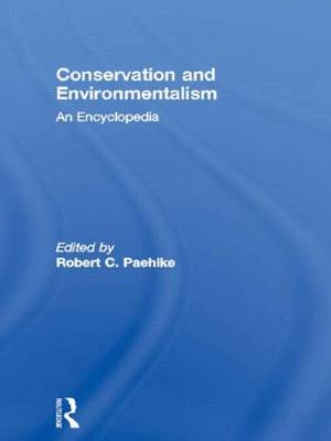 Conservation and Environmentalism: An Encyclopedia