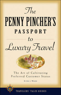 The Penny Pincher's Guide to Luxury Travel