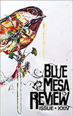 Blue Mesa Review: Issue XXIV