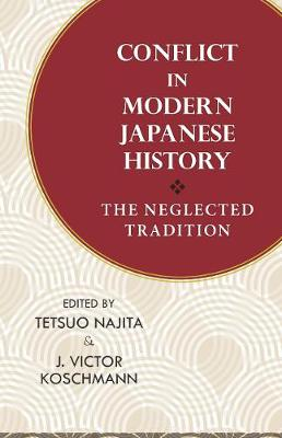 Conflict in Modern Japanese History: The Neglected Tradition