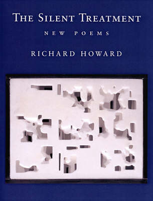 The Silent Treatment: New Poems