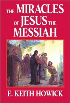 Miracles of Jesus the Messiah