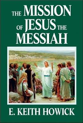 Mission of Jesus the Messiah