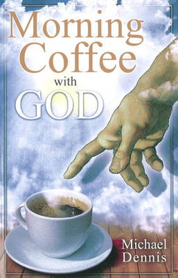 Morning Coffee with God: Child of the Stars