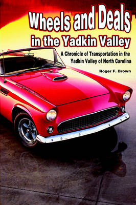 Wheels and Deals in the Yadkin Valley