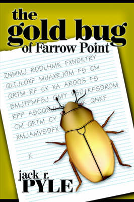The Gold Bug of Farrow Point