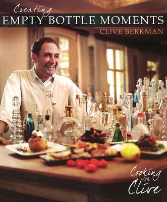 Creating Empty Bottle Moments: Cooking with Clive