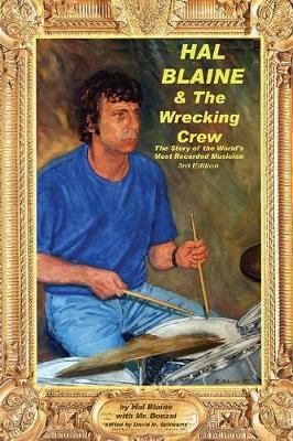 """Hal Blaine and the Wrecking Crew"": Story of the World's Most Recorded Musician"