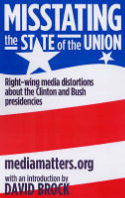 Misstating The State Of The Union: Right-wing media distortions about the Clinton and Bush presidencies