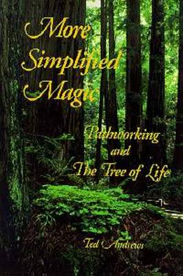 More Simplified Magic: Pathworking and the Tree of Life