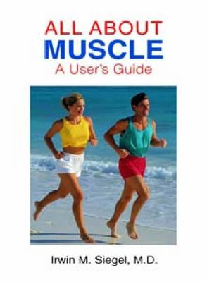 All About Muscle: A User's Guide