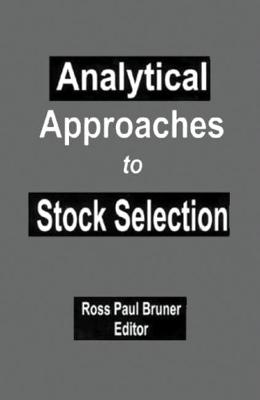 Analytical Approaches to Stock Selection