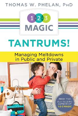 Tantrums: Managing Meltdowns in Public and Private - Laminated Guide
