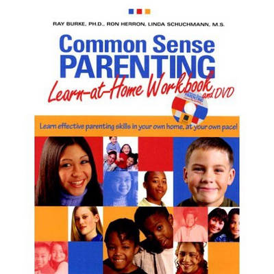 Common Sense Parenting: Learn at Home Workbook & DVD