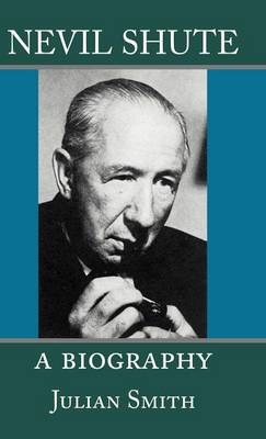 Nevil Shute: A Biography