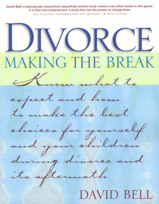 Divorce: Making the Break