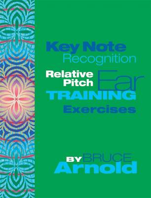 A Key Note Recognition: Relative Pitch Ear Training Exercise