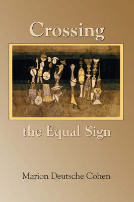 Crossing the Equal Sign
