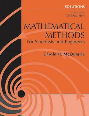 Student Solutions Manual for Mathematical Methods for Scientists and Engineers
