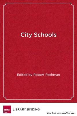 City Schools: How Districts and Communities Can Create Smart Education Systems