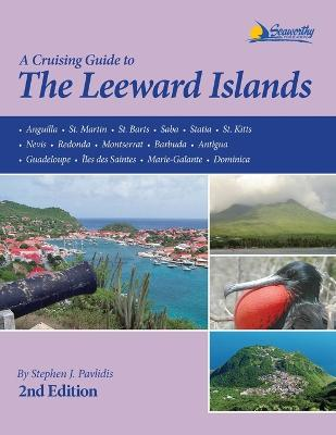 A Cruising Guide to the Leeward Islands
