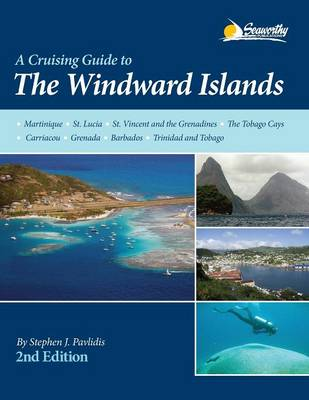 A Cruising Guide to the Windward Islands