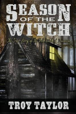 Season of the Witch: The Haunted History of the Bell Witch of Tennessee