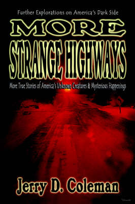 More Strange Highways