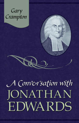 A Conversation with Jonathan Edwards