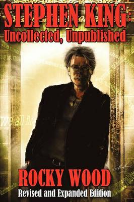 Stephen King: Uncollected, Unpublished - Trade Paper