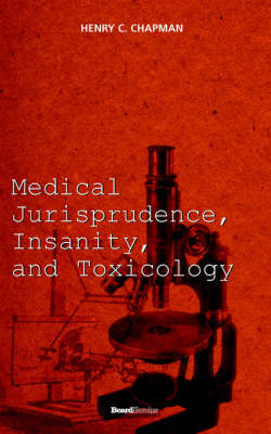 Medical Jurisprudence, Insanity and Toxicology