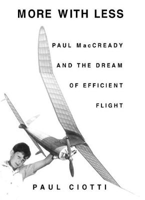 More With Less: Paul MacCready and the Dream of Efficient Flight