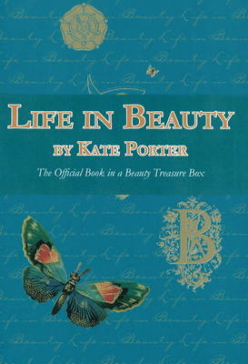 Life in Beauty: The Official Book in a Beauty Treasure Box