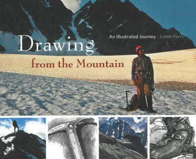 Drawing from the Mountain: An Illustrated Journey