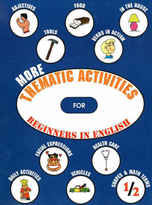 More Thematic Activities: For Beginners in English