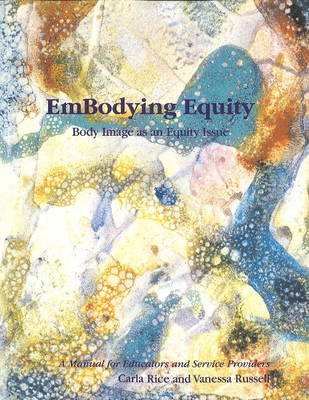 EmBodying Equity: Body Image as an Equity Issue