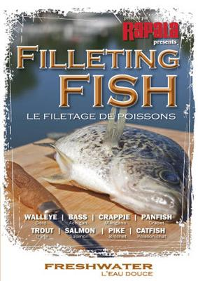 Filleting Fish - Freshwater: Walleye, Bass, Crappie, Panfish, Trout, Salmon, Pike, Catfish