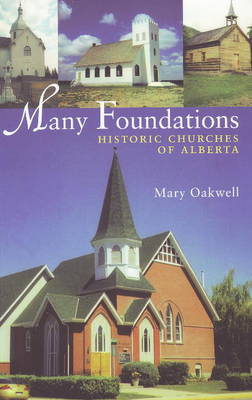 Many Foundations: Historic Churches of Alberta