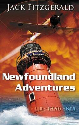 Newfoundland Adventures: In Air, on Land, at Sea
