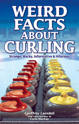 Weird Facts About Curling