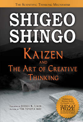 Kaizen and the Art of Creative Thinking: The Scientific Thinking Mechanism