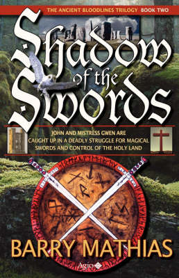 Shadow of the Swords: Book 2 of The Ancient Bloodlines Trilogy