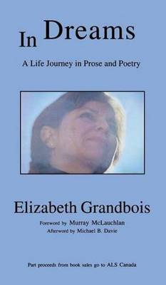 In Dreams: A Life Journey in Prose and Poetry